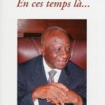 Emile-Derlin ZINSOU - En ces temps là